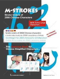 Strichfolgen für 2000 chinesische Zeichen - Mit extra großen Sch