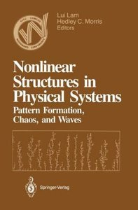 Nonlinear Structures in Physical Systems