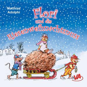 Flori und die Riesenweihnachtsnuss