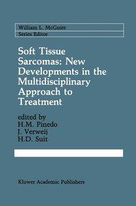 Soft Tissue Sarcomas: New Developments in the Multidisciplinary