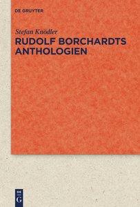 Rudolf Borchardts Anthologien