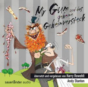 Mr Gum und das geheime Geheimversteck