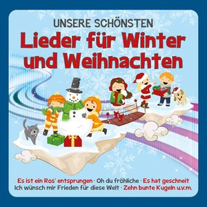 Unsere Schönsten Lieder Für Winter Und Weihnachten