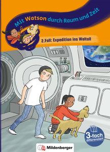 Mit Watson durch Zeit und Raum - 2. Fall: Expedition ins Weltall