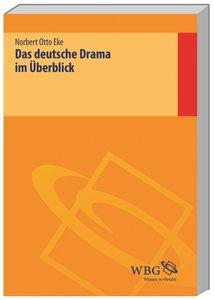 Das deutsche Drama im Überblick