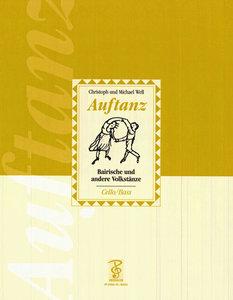 Auftanz. Stimmenheft für Violoncello / Kontrabass