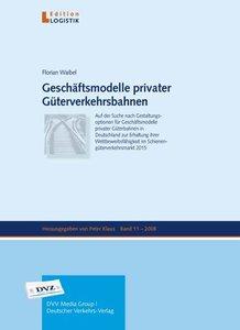 Geschäftsmodelle privater Güterverkehrsbahnen