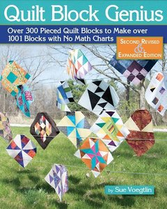 Quilt Block Genius, Second Revised & Expanded Edition: Over 300