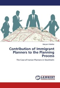 Contribution of Immigrant Planners to the Planning Process