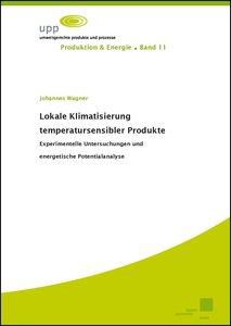 Lokale Klimatisierung temperatursensibler Produkte