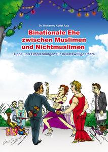 Binationale Ehe zwischen Muslimen und Nichtmuslimen