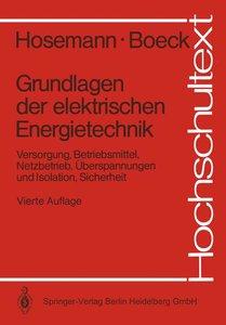 Grundlagen der elektrischen Energietechnik