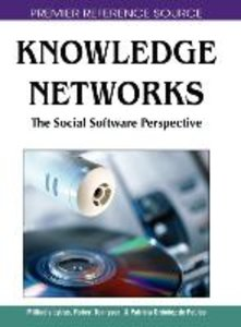 Knowledge Networks: The Social Software Perspective