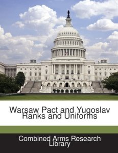 Warsaw Pact and Yugoslav Ranks and Uniforms