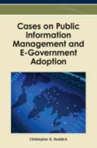 Cases on Public Information Management and E-Government Adoption