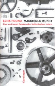 Maschinen-Kunst und andere Schriften