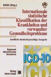 ICD-10 Bd. 2/3. Regelwerk / Alphabetisches Verzeichnis. 10. Revi
