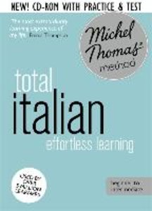 Total Italian with the Michel Thomas Method