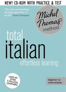 Total Italian with the Michel Thomas Method