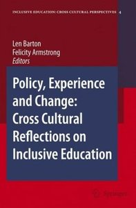 Policy, Experience and Change: Cross-Cultural Reflections on Inc