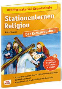 Arbeitsmaterial Grundschule. Stationenlernen Religion. Der Kreuz
