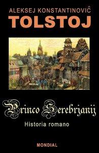Princo Serebrjanij (Historia Romano En Esperanto)