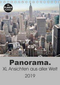 Panorama. XL Ansichten aus aller Welt (Tischkalender 2019 DIN A5