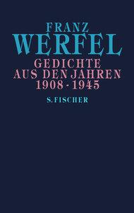 Gedichte aus den Jahren 1908 - 1945