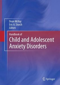 Handbook of Child and Adolescents Anxiety Disorders