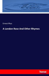 A London Rose And Other Rhymes