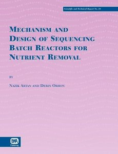 Mechanism and Design of Sequencing Batch Reactors for Nutrient R