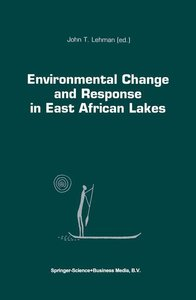 Environmental Change and Response in East African Lakes