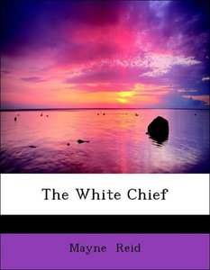 The White Chief