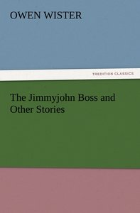 The Jimmyjohn Boss and Other Stories