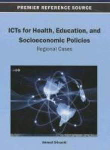 ICTs for Health, Education, and Socioeconomic Policies: Regional