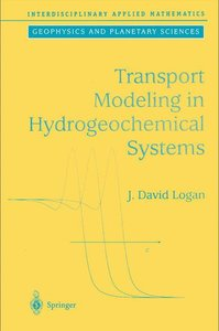 Transport Modelling in Hydrogeochemical Systems