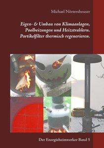 Eigen- & Umbau von Klimaanlagen, Poolheizungen und Heizstrahlern