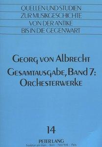 Georg von Albrecht: Gesamtausgabe