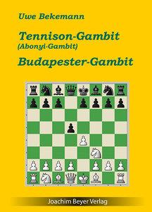 Tennison-Gambit (Abonyi-Gambit) und Budapester Gambit