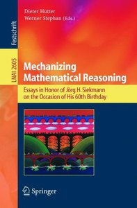 Mechanizing Mathematical Reasoning