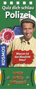 Willi wills wissen. Quiz dich schlau - Polizei