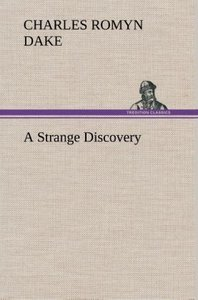 A Strange Discovery