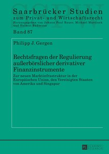 Rechtsfragen der Regulierung außerbörslicher derivativer Finanzi