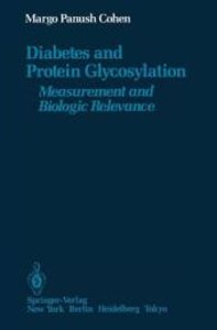 Diabetes and Protein Glycosylation