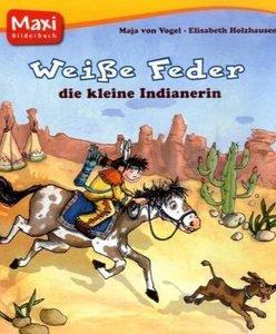 Weiße Feder, die kleine Indianerin