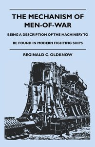The Mechanism Of Men-Of-War - Being A Description Of The Machine