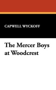 The Mercer Boys at Woodcrest