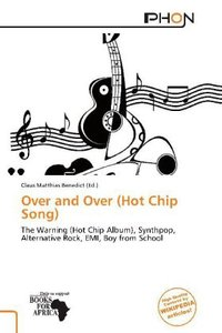 OVER & OVER (HOT CHIP SONG)