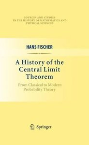A History of the Central Limit Theorem