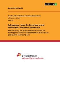 Schweppes - how the beverage brand affects UK's consumer behavio
